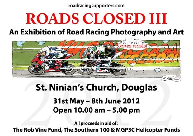 Roads Closed III will be held at the 2012 Isle of Man TT